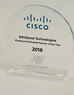 CISCO: InfoQuest Technologies - Commercial Growth Partner of the Year 2018